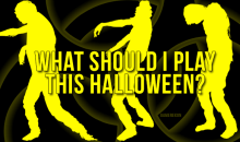 What Should I Play this Halloween?