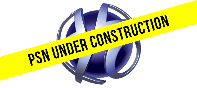 PSN maintenance Under construction